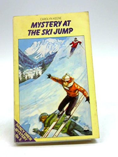 9780006911371: Mystery at the Ski Jump (Nancy Drew mystery stories / Carolyn Keene)