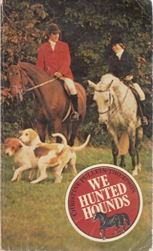 9780006912521: We Hunted Hounds