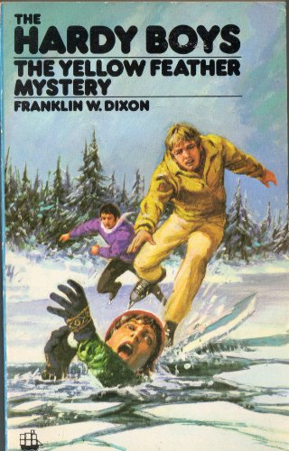 The Hardy Boys the Yellow Feather Mystery