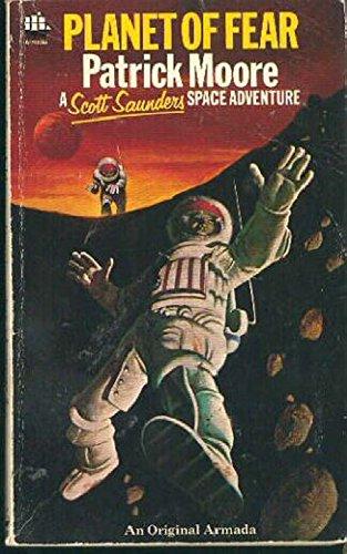 9780006913085: Planet of Fear (Scott Saunders space adventure series / Patrick Moore)
