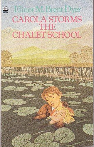 9780006913108: Carola Storms the Chalet School