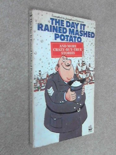 9780006913276: The Day it Rained Mashed Potato and More Crazy But True Stories
