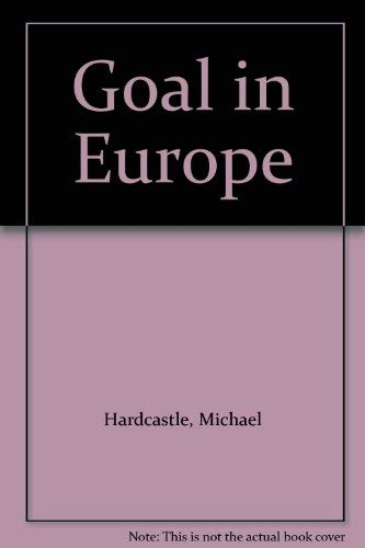 9780006913627: Goal in Europe