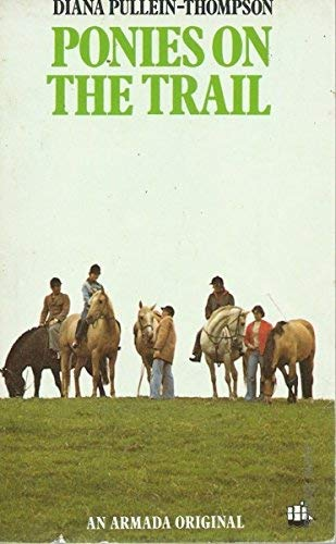 9780006913658: Ponies on the Trail