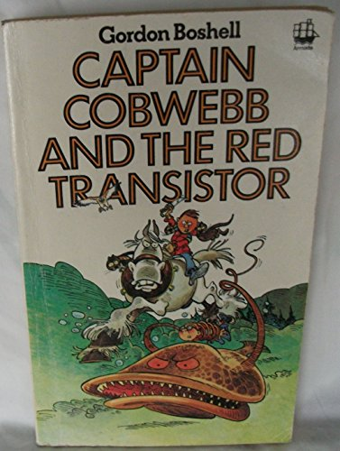 9780006913832: Captain Cobwebb and the Red Transistor
