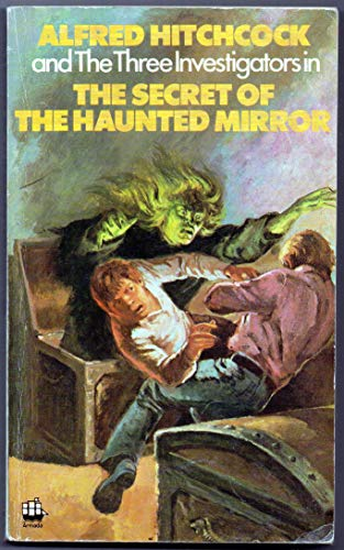 9780006913849: Secret of the Haunted Mirror (Alfred Hitchcock and the Three Investigators)