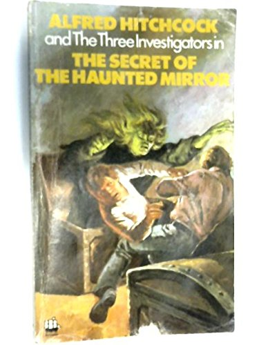 9780006913849: Secret of the Haunted Mirror (Alfred Hitchcock Books)