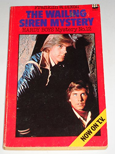 9780006913979: The Wailing Siren Mystery - Hardy Boys Mystery No.12