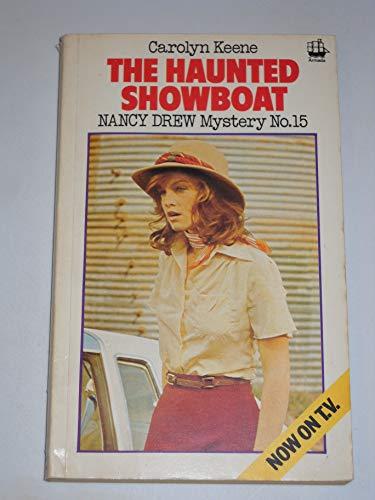 9780006913986: The haunted showboat (Nancy Drew mystery stories / Carolyn Keene)