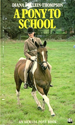 9780006914396: A Pony to School (An Armada Pony Book)