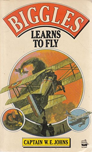 9780006914402: Biggles Learns to Fly