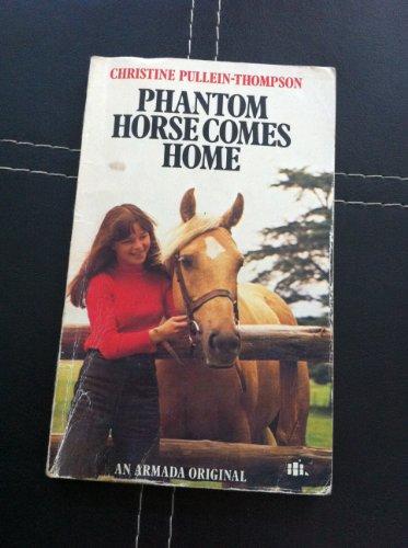 9780006914464: Phantom Horse Comes Home