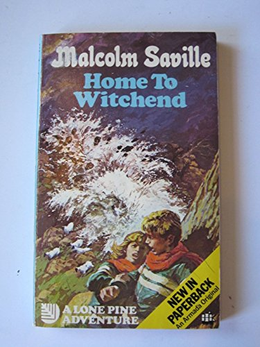 9780006914778: Home to Witchend (Lone Pine adventures/Malcolm Saville)