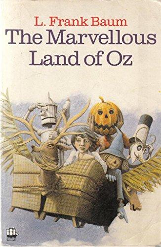 The Marvellous Land of Oz: L. F. Baum
