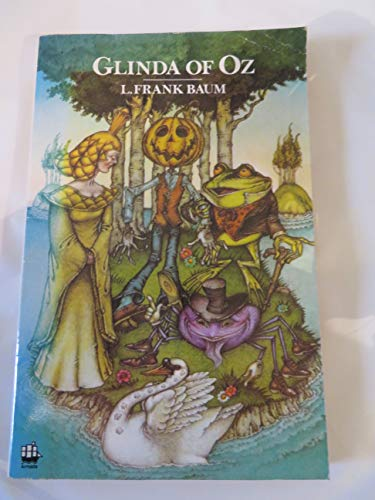 Glinda of Oz: Baum, L. Frank