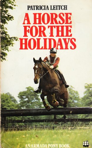 9780006915249: Horse for the Holidays (An Armada pony book)