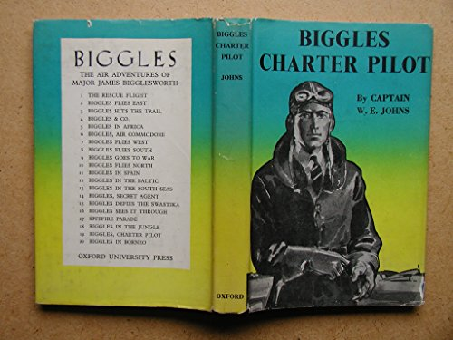 9780006915256: Biggles Charter Pilot