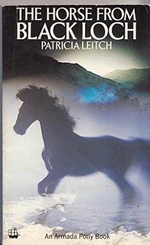 9780006915737: The Horse from Black Loch