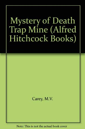 9780006915744: Mystery of Death Trap Mine (Alfred Hitchcock Books)
