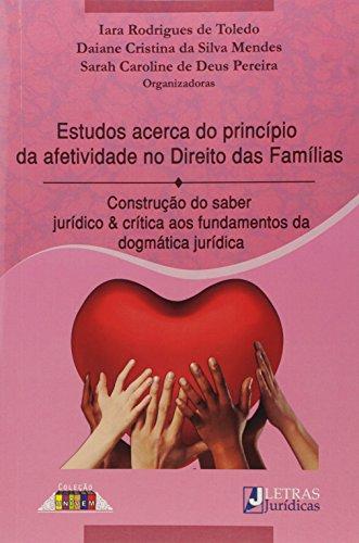 9780006916956: Estudos Acerca do Principio da Afetividade no Direito das Familias