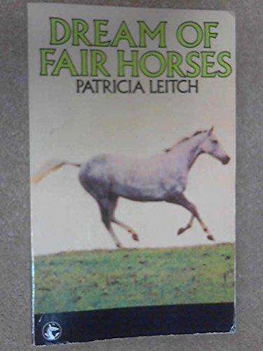9780006917427: Dream of Fair Horses
