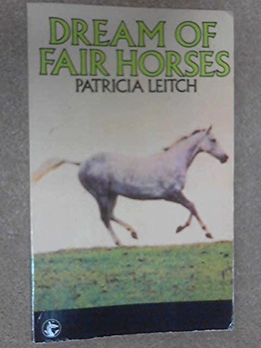 9780006917427: Dream of Fair Horses