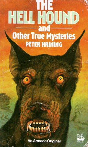9780006917458: The Hell Hound and Other True Mysteries