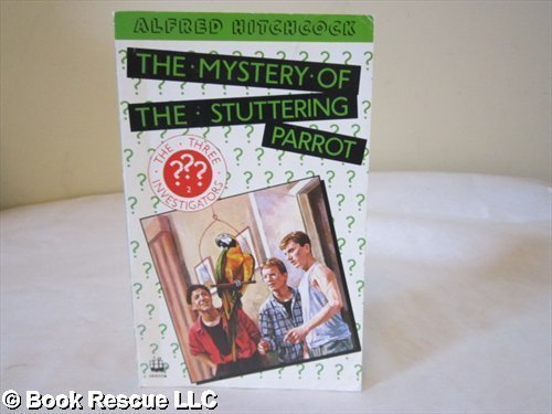 9780006917748: Alfred Hitchcock and the Three Investigators in the Mystery of the Stuttering Parrot