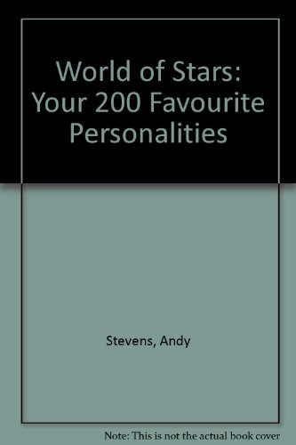 9780006917977: World of Stars: Your 200 Favourite Personalities