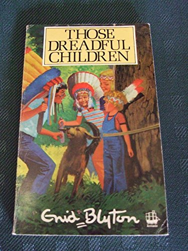 9780006918042: Those Dreadful Children EB