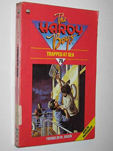 9780006918349: Trapped at Sea (The Hardy boys mystery stories)