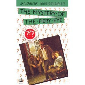 9780006918646: Alfred Hitchcock and the Three Investigators in the Mystery of the Fiery Eye (The Three Investigators)