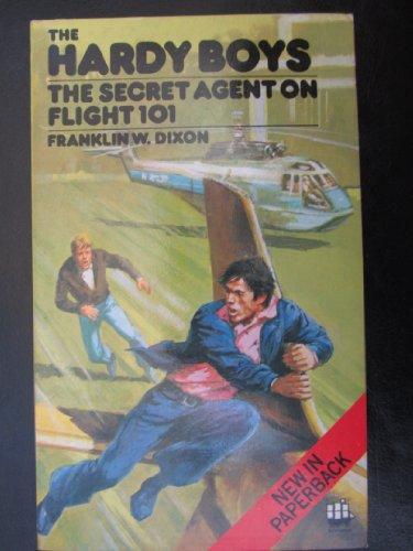 9780006918677: Secret Agent on Flight 101 (The Hardy boys)