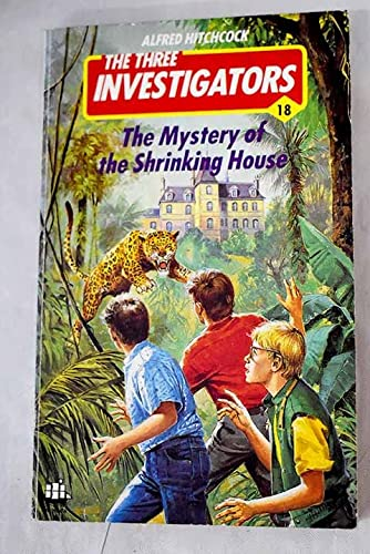 9780006918707: The Mystery of the Shrinking House (Three Investigators Mysteries #18)