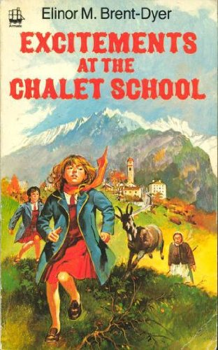 9780006919155: Excitements at the Chalet School