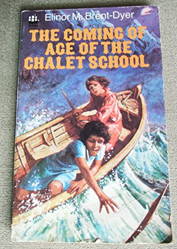 9780006919599: The Coming of Age of the Chalet School