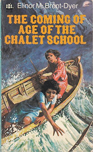 9780006919599: Coming of Age of the Chalet School