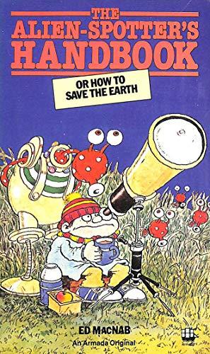 9780006919711: Alien Spotter's Handbook