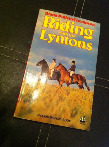 9780006919865: Riding with the Lyntons