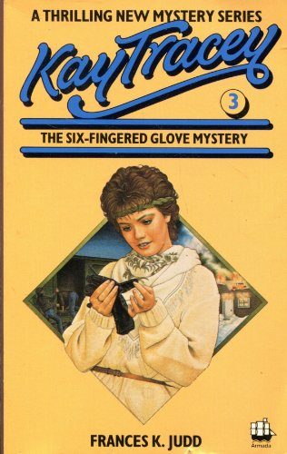 9780006920472: Six-fingered Glove Mystery (Kay Tracey)