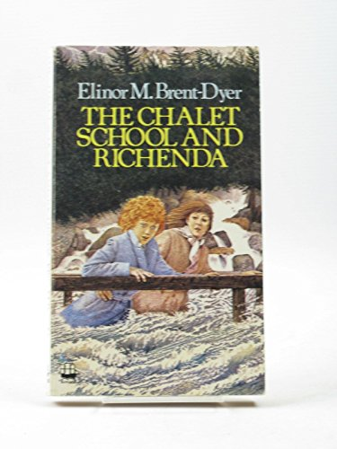 9780006920601: The Chalet School and Richenda