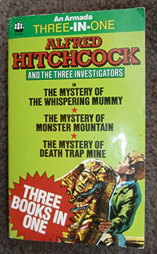 9780006920755: Whispering Mummy / Monster Mountain / Death Trap Mine (Alfred Hitchcock and the Three Investigators)