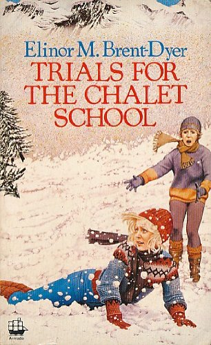 9780006921523: Trials for the Chalet School
