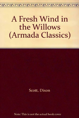 9780006921813: A Fresh Wind in the Willows (Armada Classics)