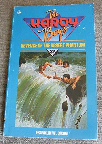 9780006921851: Revenge of the Desert Phantom (The Hardy boys mystery stories)