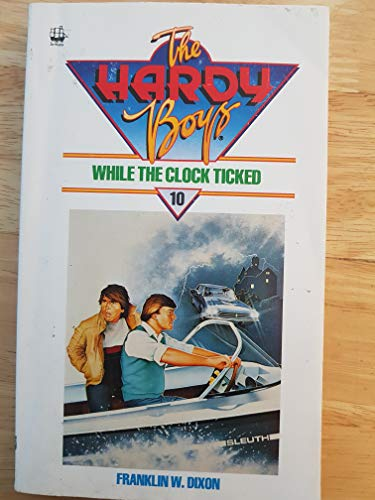 9780006922018: While the Clock Ticked (Hardy Boys)