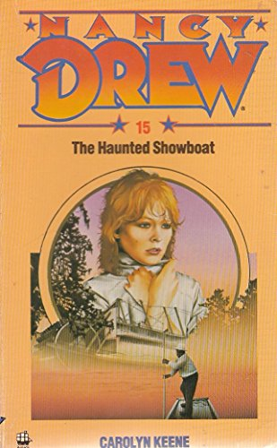 9780006922056: Haunted Showboat N15 (The Nancy Drew mystery stories)