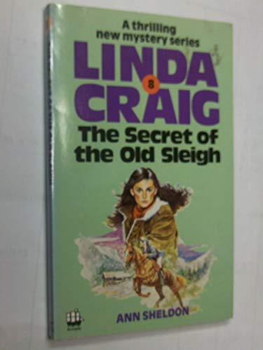9780006922162: Secret of the Old Sleigh (Linda Craig)