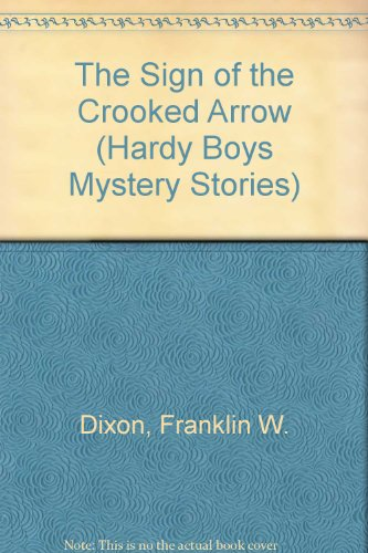 9780006922353: The Sign of the Crooked Arrow (Hardy Boys, Book 28)