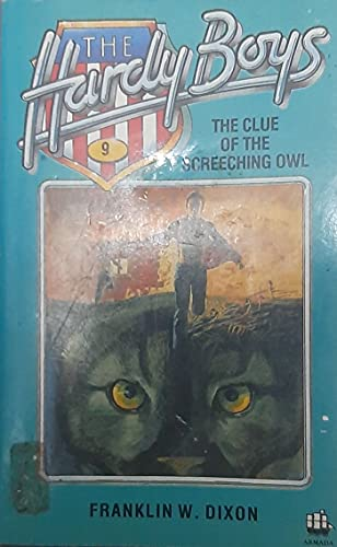 The Clue of the Screeching Owl (Hardy Boys, Book 41): Dixon, Franklin W.